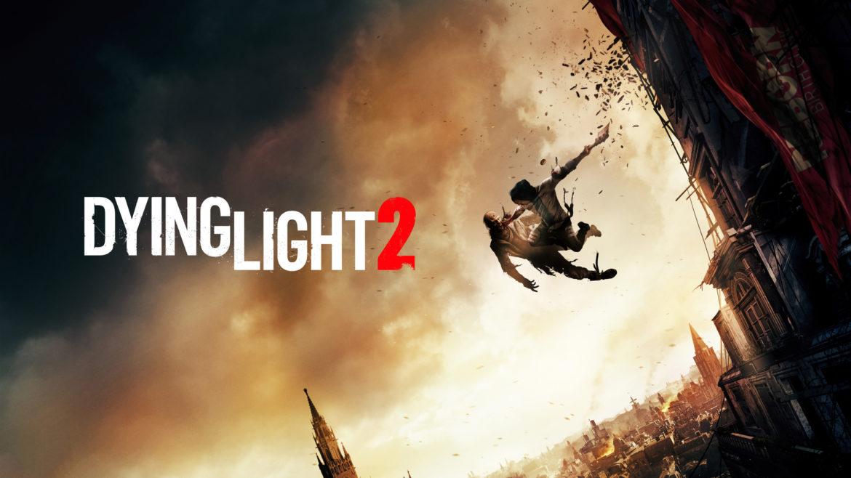 Dying Light 2: Новый трейлер и дата выхода